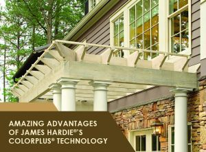 Amazing Advantages of James Hardie®'s ColorPlus® Technology