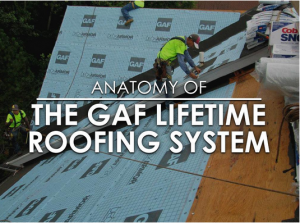 Anatomy of the GAF Lifetime Roofing System