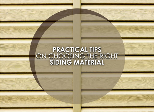 Practical Tips on Choosing the Right Siding Material