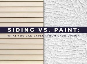 Siding vs. Paint: What You Can Expect From Each Option
