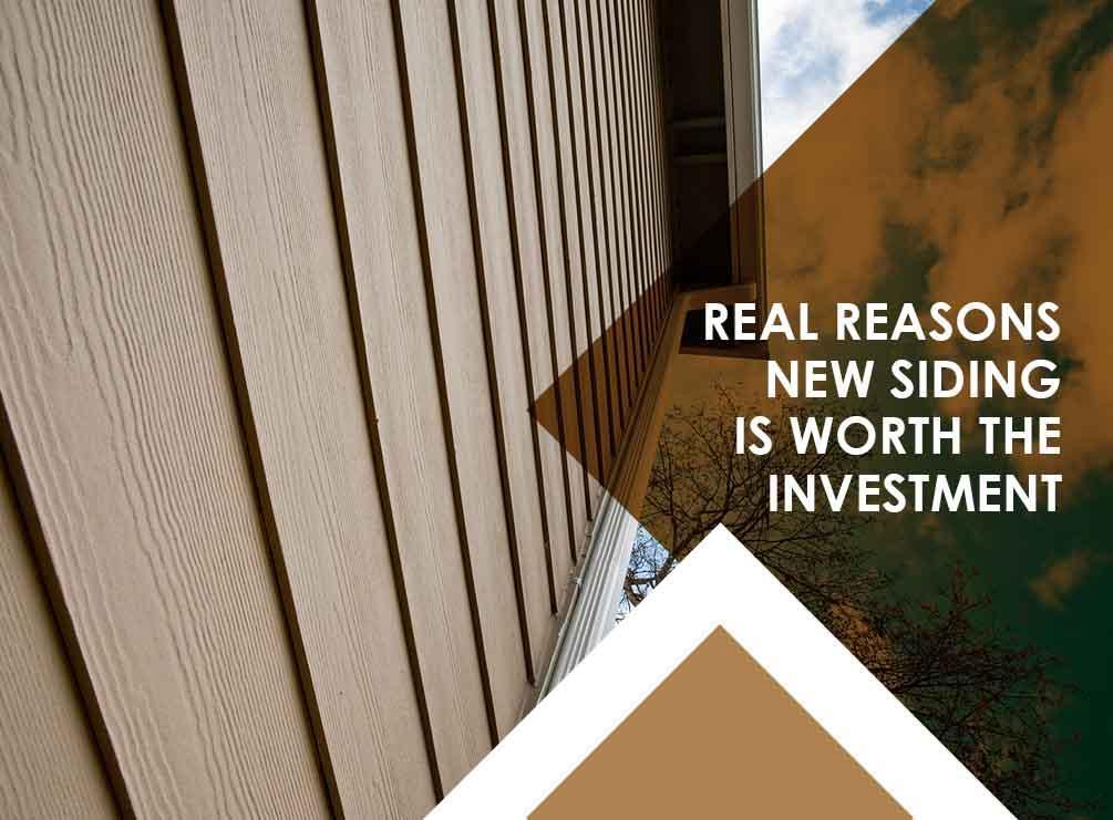 Real Reasons New Siding Is Worth the Investment