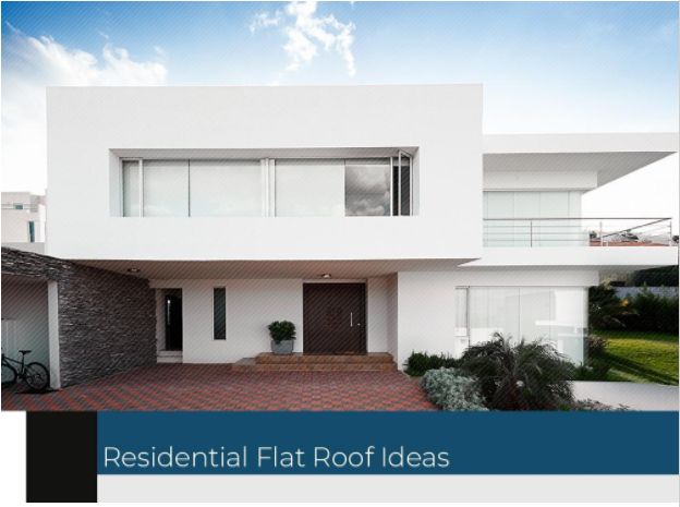 Residential Flat Roof Ideas