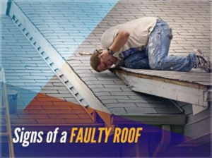 Signs of a Faulty Roof