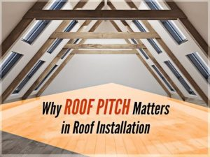 Why Roof Pitch Matters in Roof Installation