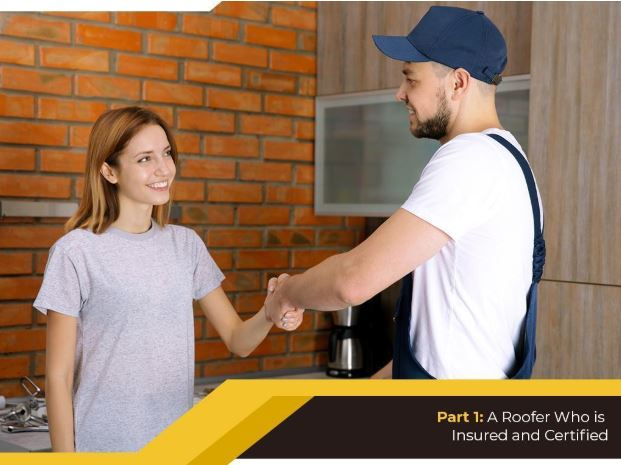 Part 1: A Roofer Who is Insured and Certified
