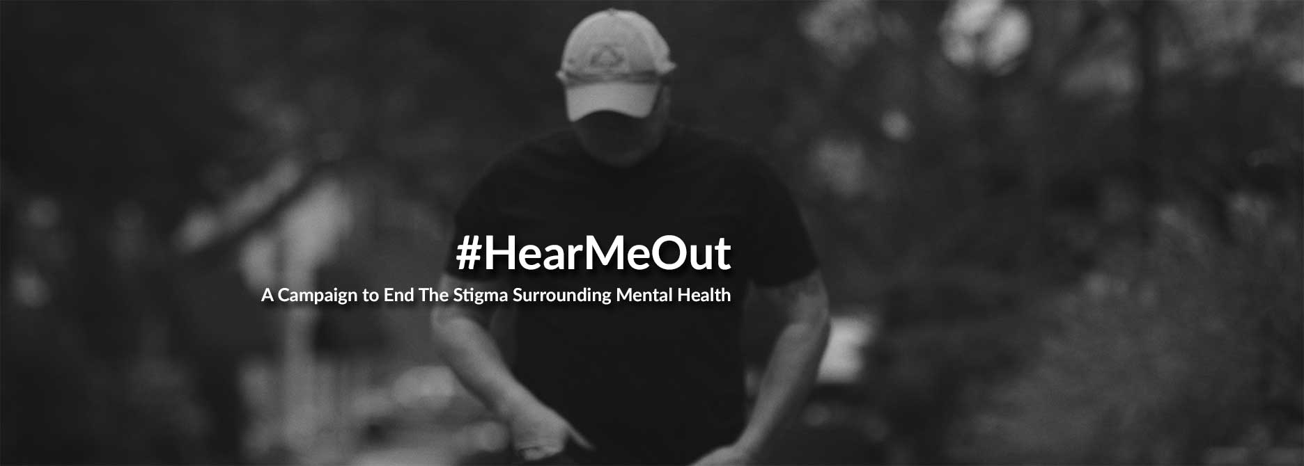 #HearMeOut - A Campaign to End The Stigma Surrounding Mental Health