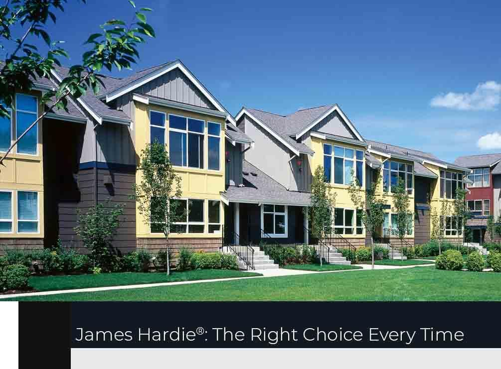 James Hardie®: The Right Choice Every Time