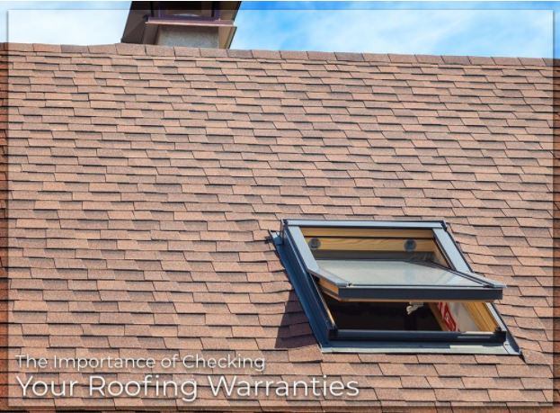 The Importance of Checking Your Roofing Warranties
